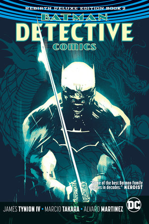 Batman: Detective Comics: The Rebirth Deluxe Edition Book 2 by James Tynion IV