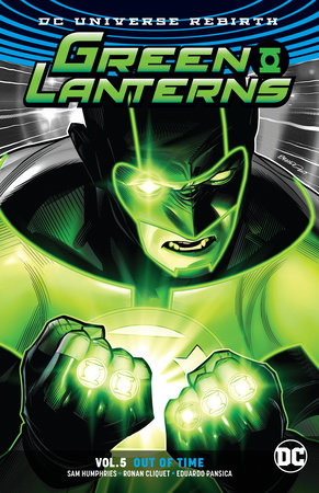 Green Lanterns Vol. 5: Out of Time (Rebirth) by Sam Humphries