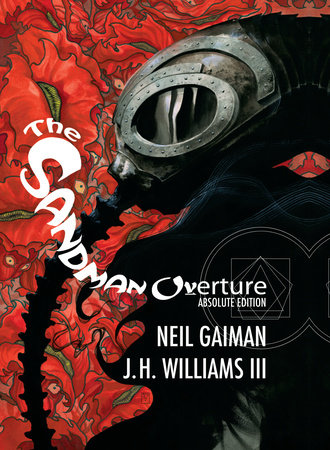 Absolute Sandman Overture by Neil Gaiman
