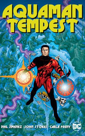 Aquaman: Tempest by Phil Jimenez