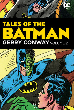 Tales of the Batman: Gerry Conway Vol. 2 by Gerry Conway