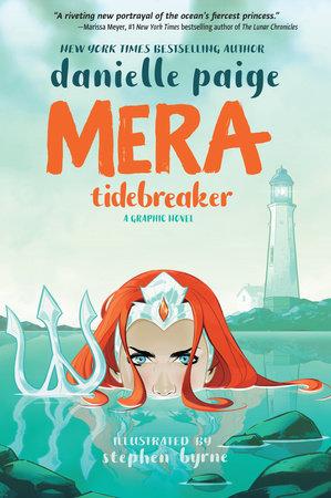 Mera: Tidebreaker by Danielle Paige