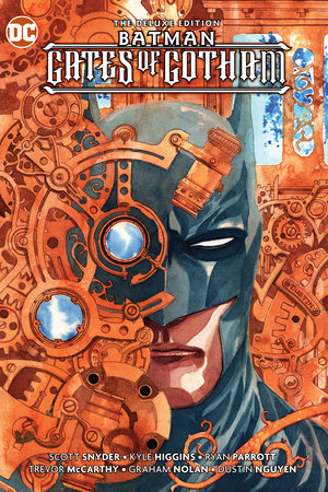 Batman: Gates of Gotham Deluxe Edition by Scott Snyder and Kyle Higgins
