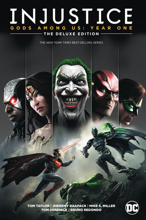 Injustice: Gods Among Us: Year One: The Deluxe Edition by Tom Taylor