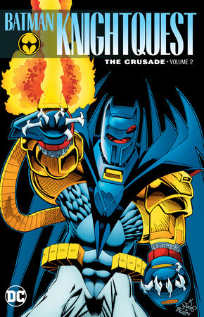 Batman: Knightquest: The Crusade Vol. 2 by Chuck Dixon