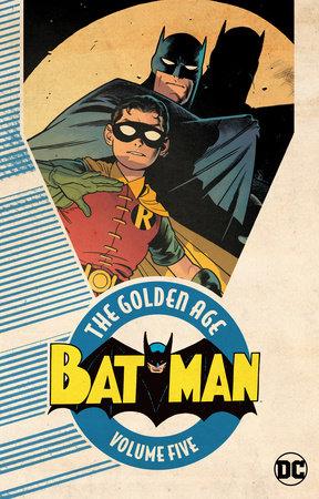 Batman: The Golden Age Vol. 5 by Various