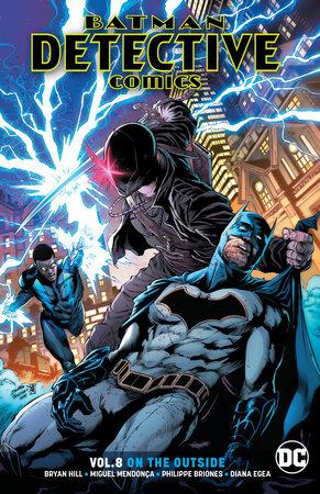 Batman: Detective Comics Vol. 8: On the Outside by Bryan Hill