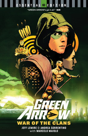 Green Arrow: War of the Clans (DC Essential Edition) by Jeff Lemire