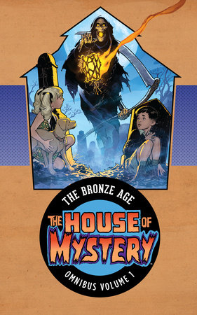 House of Mystery: The Bronze Age Omnibus Vol. 1 by Various
