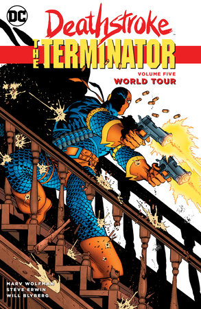Deathstroke, The Terminator Vol. 5: World Tour by Marv Wolfman