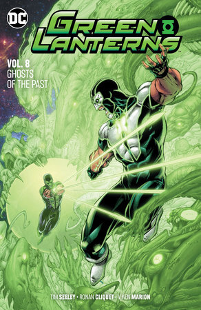 Green Lanterns Vol. 8: Ghosts of the Past by Tim Seeley