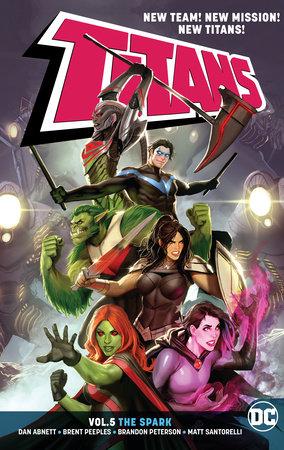 Titans Vol. 5: The Spark by Dan Abnett