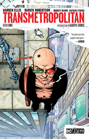 Transmetropolitan Book One by Warren Ellis