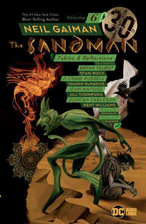 The Sandman Vol. 6: Fables & Reflections 30th Anniversary Edition by Neil Gaiman