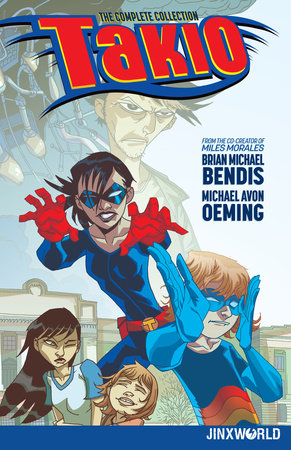 Takio: The Complete Collection by Brian Michael Bendis