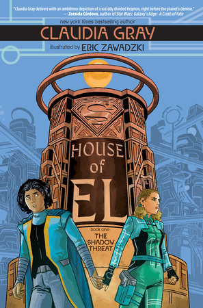 House of El Book One: The Shadow Threat by Claudia Gray