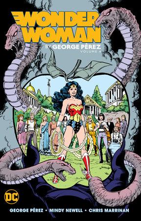 Wonder Woman by George Perez Vol. 4 by George Perez