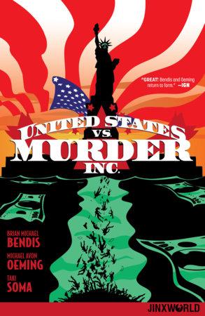 United States vs. Murder, Inc. Vol. 1 by Brian Michael Bendis