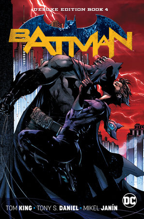 Batman: The Deluxe Edition Book 4 by Tom King
