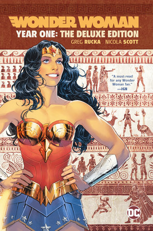 Wonder Woman: Year One Deluxe Edition by Greg Rucka