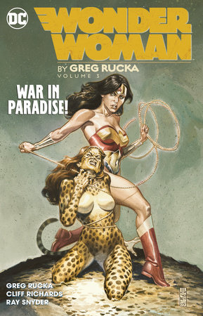 Wonder Woman by Greg Rucka Vol. 3 by Greg Rucka