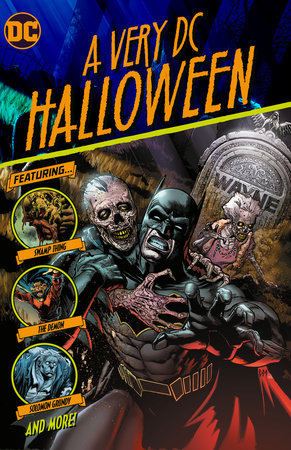 A Very DC Halloween by Tim Seeley, Bryan Hill, James Tynion IV and Dave Weilgosz