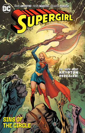 Supergirl Vol. 2: Sins of the Circle by Marc Andreyko