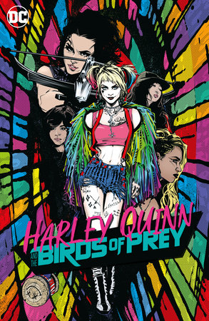 Harley Quinn & the Birds of Prey by Various