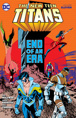New Teen Titans Vol. 11 by Marv Wolfman
