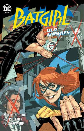 Batgirl Vol. 6: Old Enemies by Mairghread Scott