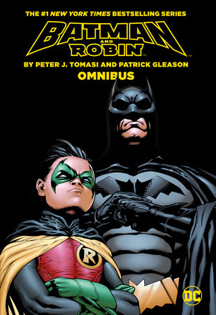 Batman & Robin by Tomasi & Gleason Omnibus by Peter J. Tomasi