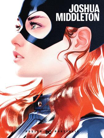 DC Poster Portfolio: Joshua Middleton by Joshua Middleton