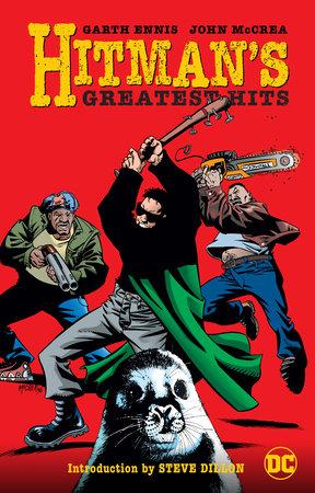 Hitman's Greatest Hits by Garth Ennis
