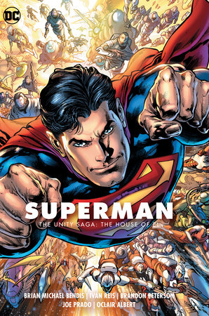 Superman Vol. 2: The Unity Saga: The House of El by Brian Michael Bendis