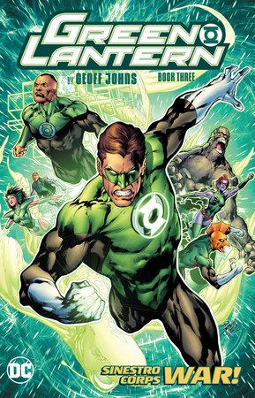 Green Lantern by Geoff Johns Book Three by Geoff Johns