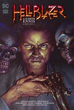Hellblazer by Garth Ennis Omnibus by Garth Ennis