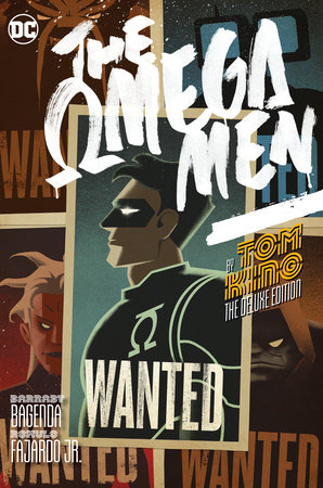 Omega Men by Tom King: The Deluxe Edition by Tom King