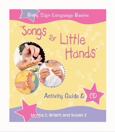 Songs For Little Hands by Monta Z. Briant and Susan Z