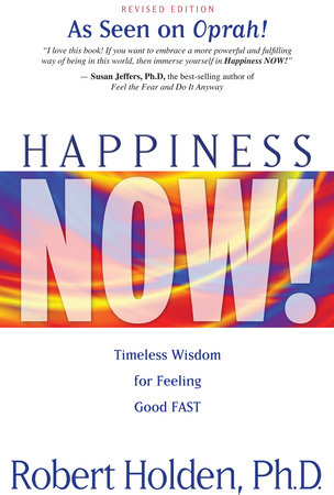 Happiness Now! 8-CD Set by Robert Holden, Ph.D.