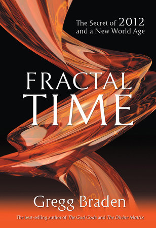 Fractal Time by Braden Gregg