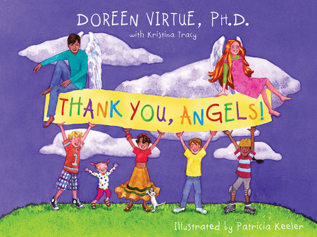 Thank You, Angels by Doreen Virtue
