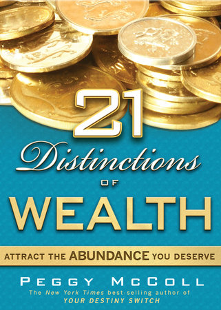 21 Distinctions of Wealth by Peggy Mccoll