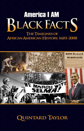 America I AM Black Facts by Dr. Quintard Taylor