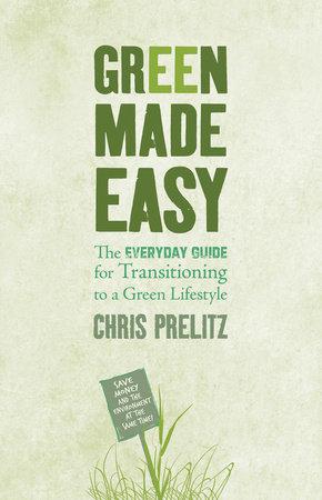 Green Made Easy by Chris Prelitz