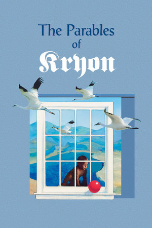 The Parables of Kryon by Lee Carroll