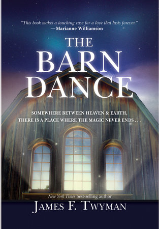 The Barn Dance by James F. Twyman
