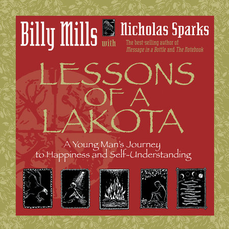 Lessons of a Lakota by Billy Mills