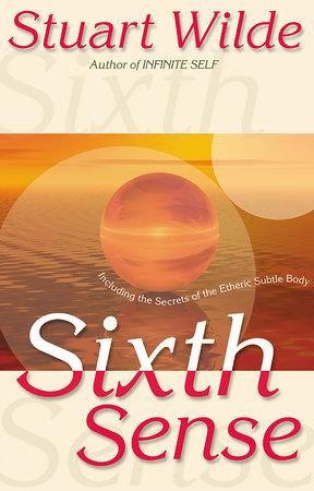 Sixth Sense by Stuart Wilde