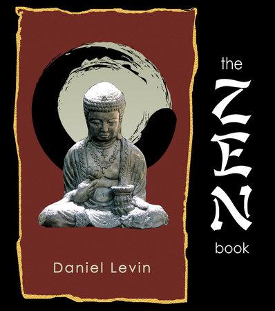 The Zen Book by Daniel Levin