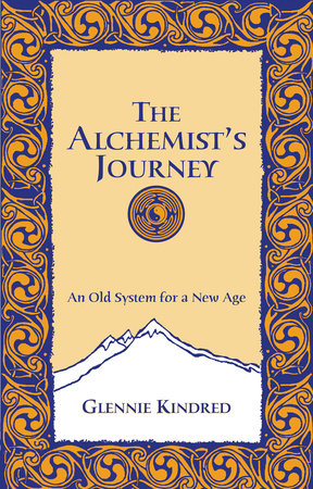 The Alchemist's Journey by Glennie Kindred